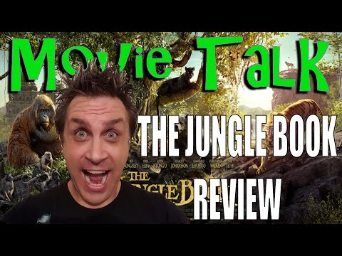 Movie Talk - The Jungle Book (2016) review
