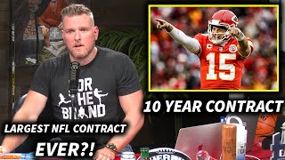 Pat McAfee Reacts To Patrick Mahomes Signing A 10 Year Contract With The Chiefs