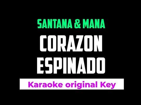 Santana & Mana - Corazon Espinado Karaoke Lower Key