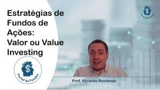 Estratégias de Fundos de Ações: Valor ou Value Investing