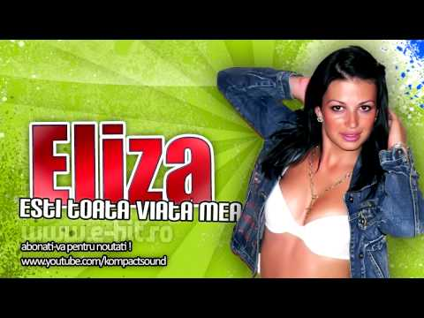 Eliza - Esti viata mea ( manele vechi de dragoste )