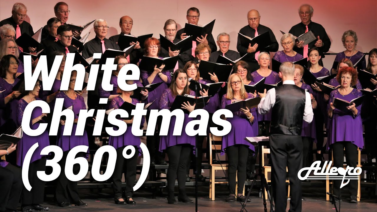 White Christmas (360°) | Allegro Community Chorus