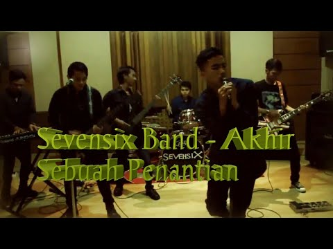 SEVENSIX - Akhir Sebuah Penantian (Official Video)