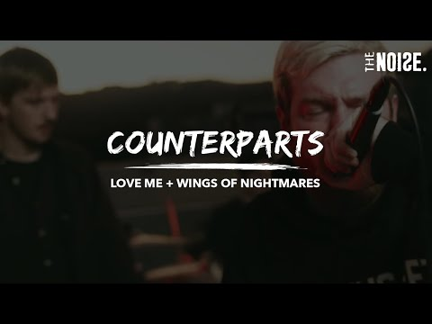 """Counterparts - """"Love Me"""" + """"Wings Of Nightmares"""" [Live]"""