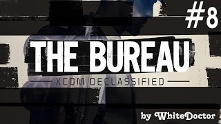 Ф - Ферма  [The Bureau XCOM Declassified] #8