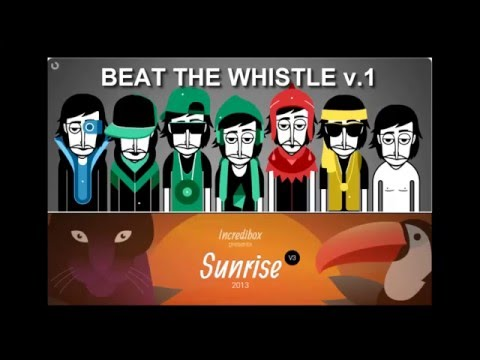BEAT THE WHISTLE | MikiBOX | Incredibox v3