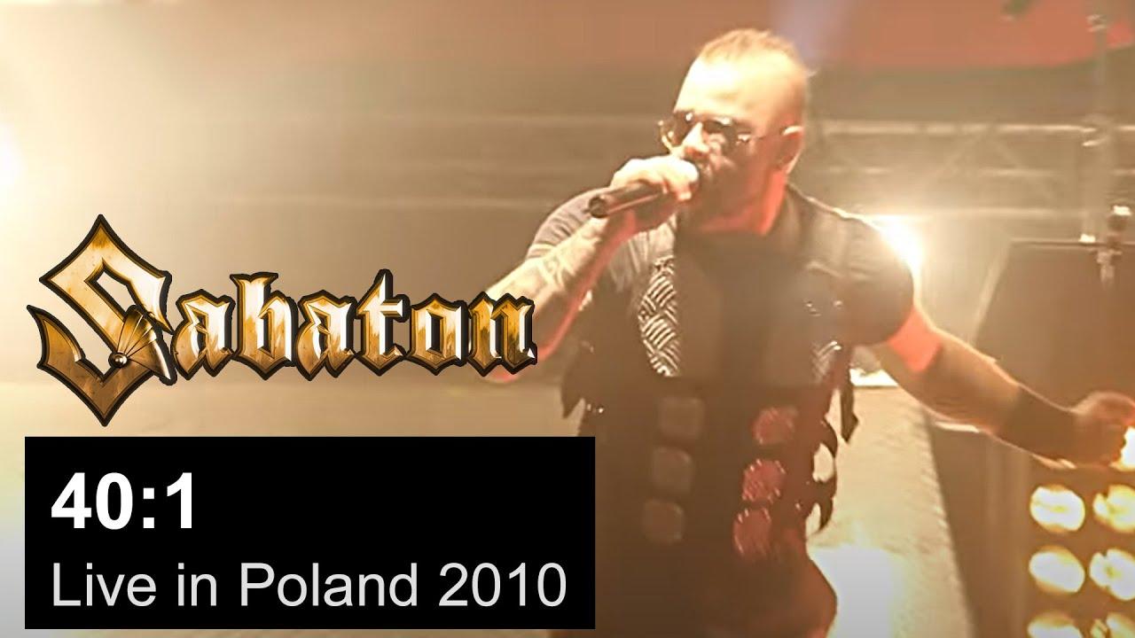 SABATON — 40:1 Live in Poland 2010 (OFFICIAL LIVE)