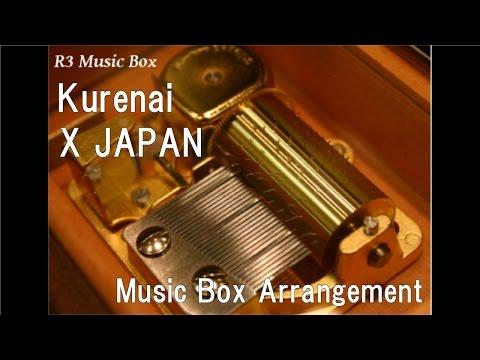 Kurenai/X JAPAN [Music Box]