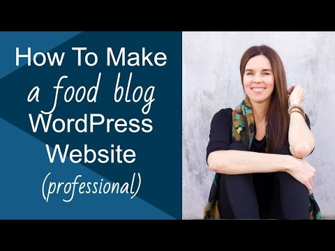 How To Make A WordPress Website & Food Blog (Genesis Lifestyle Pro)