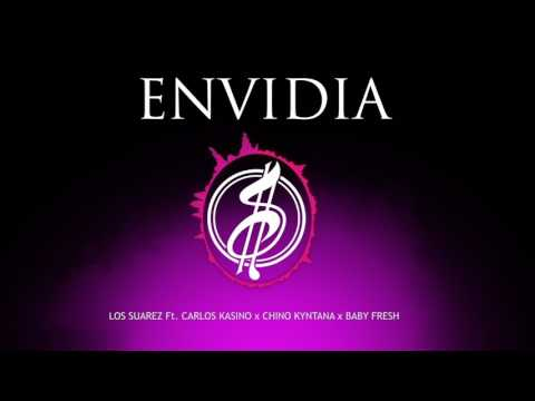 🔥 Los Suarez 💊 Ft. Carlos Kasino x Chino Kyntana x Baby Fresh - Envidia 😂 (Remix)🖕