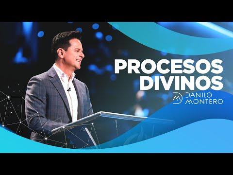 Procesos Divinos - Danilo Montero | Prédicas Cristianas 2021