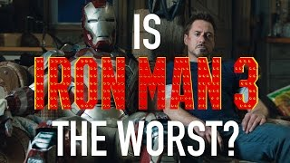 Is Iron Man 3 The Worst Of The MCU?