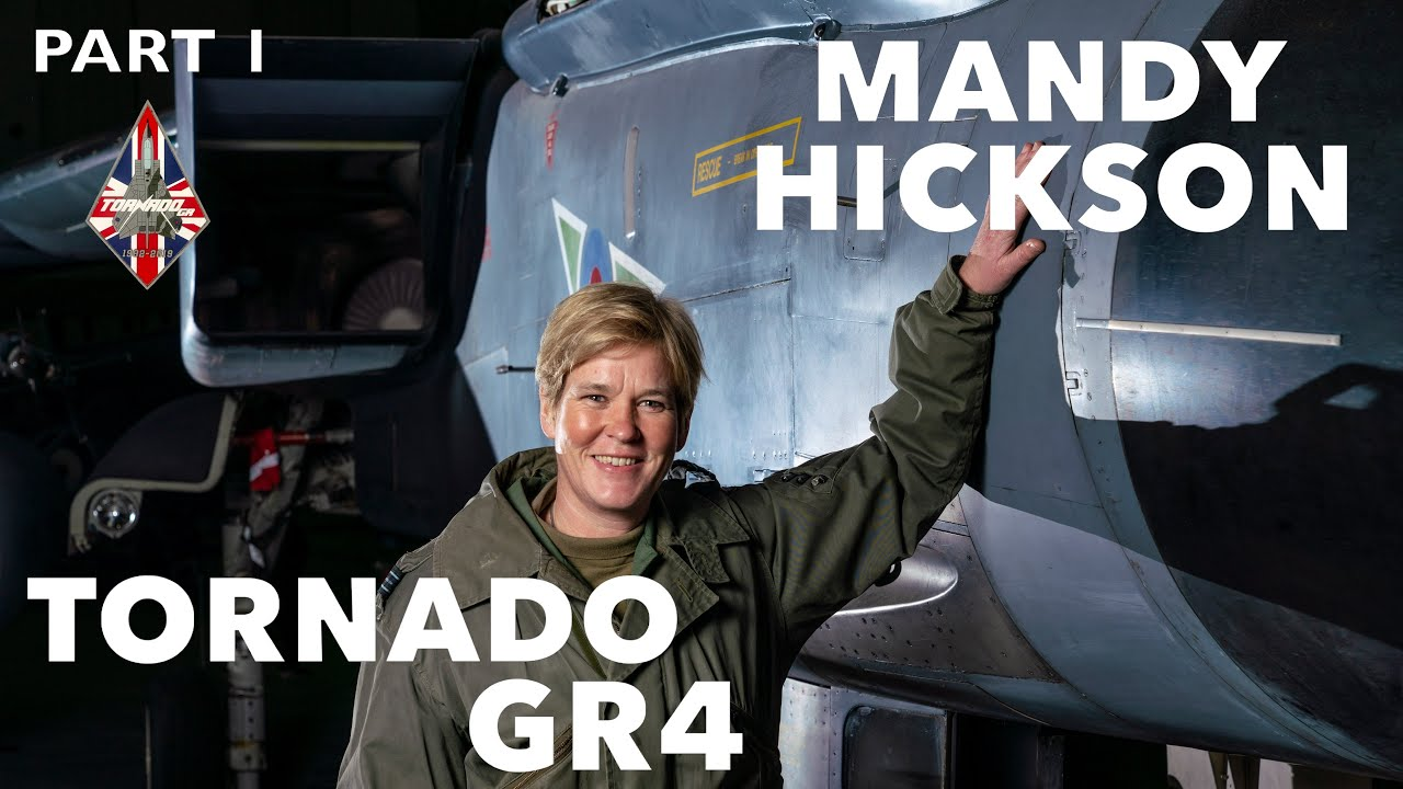 Flying The Tornado GR4 | Mandy Hickson (Part 1)