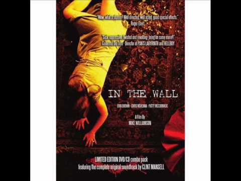 CLINT MANSELL - In The Wall HORROR SOUNDTRACK!  Limited to 1000 copies!