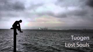 Tuogen - Lost Souls