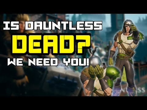 Is Dauntless DEAD? Need More Slayers!