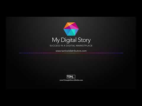Tactical Distributors on the My Digital Story podcast - Triangle Direct Media- Episode 2