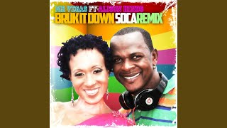 Bruk It Down (Soca Remix)