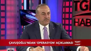 Bakan Çavuşoğlu: ''PKK Temizlenmezse Harekatı Başlatırız''