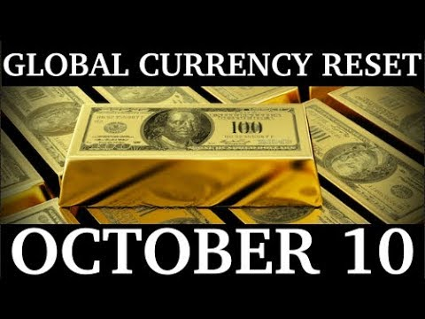 BREAKING! GLOBAL CURRENCY RESET on OCTOBER 10!
