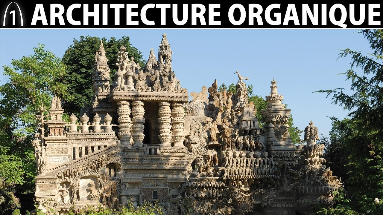 Architecture organique archive 1 youtube for Architecture organique