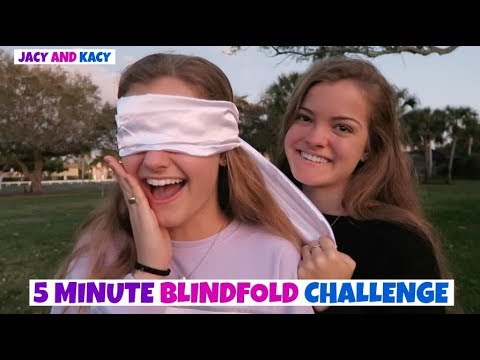 5 Minute Blindfold Challenge ~ Jacy and Kacy