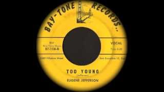 Eugene Jefferson //// Too Young