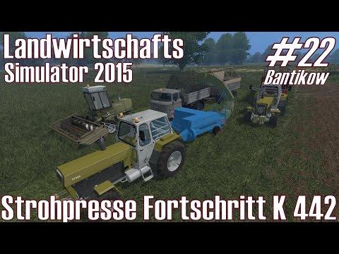 LS15 I Bantikow #22 ★ Strohpresse Fortschritt K 454 ★ Landwirtschafts Simulator 2015 [Deutsch/HD]