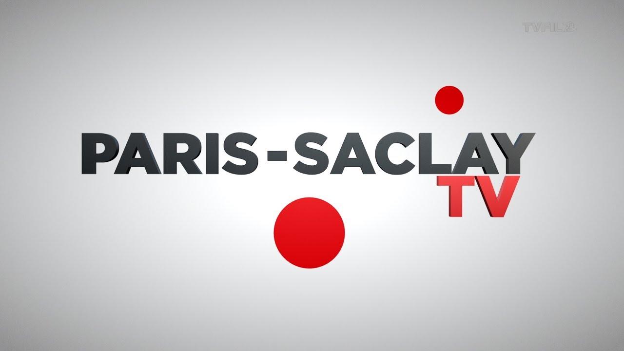 Paris-Saclay TV – Avril-Mai 2017