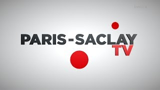 Paris-Saclay TV – Avril-Mai 2017