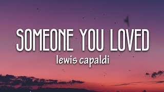 Lewis Capaldi - Someone You Loved (Lyrics) MP3