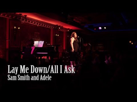 Lay Me Down/All I Ask (Sam Smith/Adele) - Brianne Wylie Live at Feinstein's/54 Below