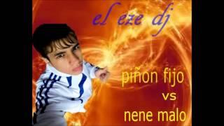 piñon fijo vs nene malo el eze dj