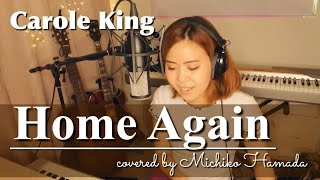 #25 Home Again / Carole King ( cover ) by Michiko Hamada (Live recording )