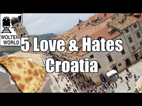 Visit Croatia: 5 Things You Will Love & Hate About Visiting
