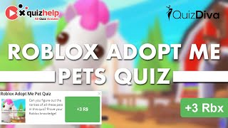 Roblox Adopt Me Pet Quiz Answers 100% | Quiz Diva | QuizHelp.Top
