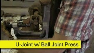 Universal Joint Replacement With A Ball Joint Press