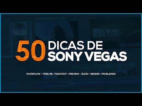 50 DICAS E TRUQUES DE SONY VEGAS!