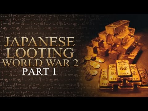 Yamashita Philippines - Japanese Looting in World War 2 (Part 1)