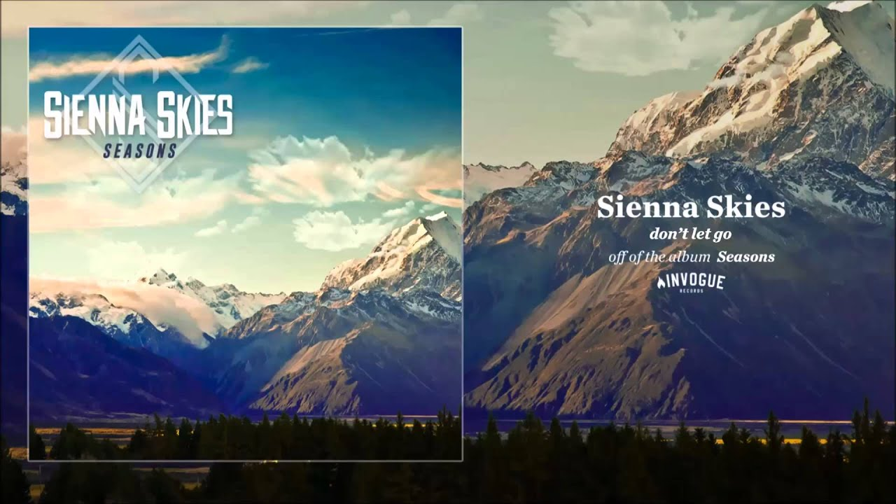 sienna-skies-dont-let-go-invoguerecords