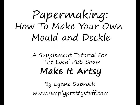 Mould and Deckle
