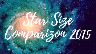Star Size Comparison 2015 | Astronomy Club