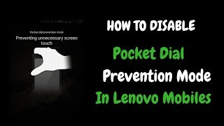 Mobile Repairing Course in Patna | How to Disable Pocket Dial Prevention Mode in Lenovo Mobiles