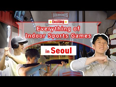 Everything About Indoor Sports in Seoul