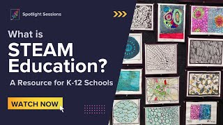 What is STEAM Education in K-12 Schools?