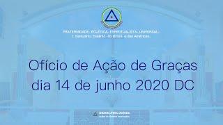 Ofício de Ação de Graças do dia 14 de junho de 2020 DC