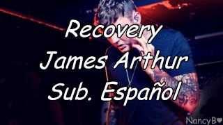 06 Recovery - James Arthur {Sub. Español}