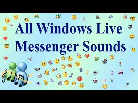 ALL WINDOWS LIVE MESSENGER [MSN] SOUNDS (1999-2013)