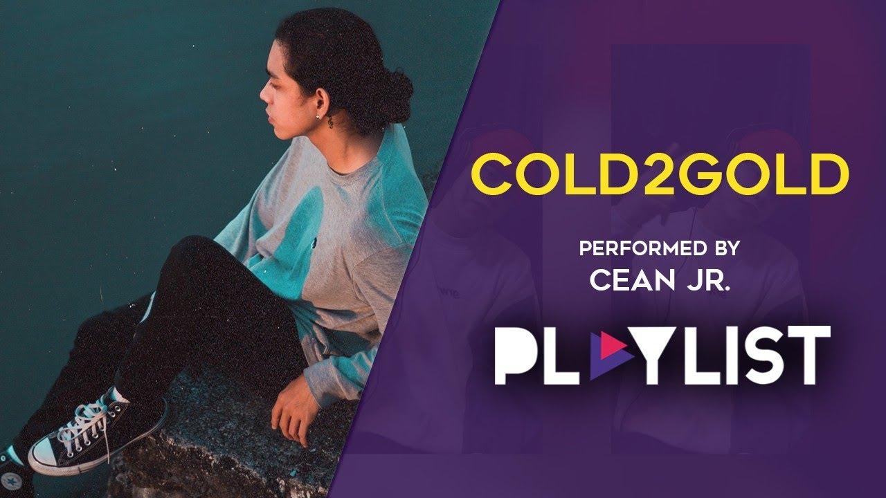 Playlist: Cean Jr. – Cold2Gold