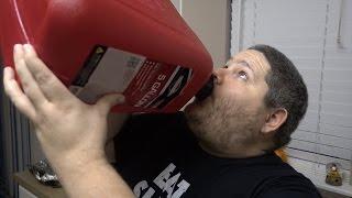 DRINKING GASOLINE?
